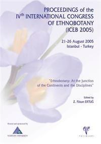 Proceedings of the Ivth International Congress of Ethnobotany (Iceb 2005)