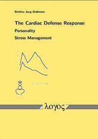 The Cardiac Defense Response - Personality - Stress Management