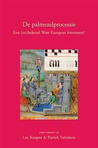 de Palmezelprocessie: Een (On)Bekend West-Europees Fenomeen?