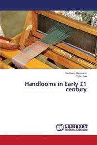Handlooms in Early 21 Century