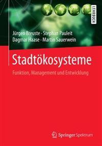 Stadtokosysteme: Funktion, Management Und Entwicklung