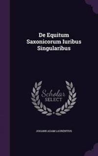 de Equitum Saxonicorum Iuribus Singularibus