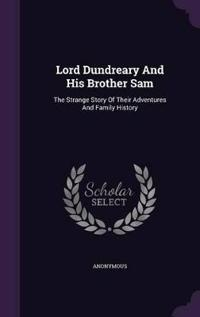 Lord Dundreary and His Brother Sam