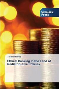 Ethical Banking in the Land of Redistributive Policies