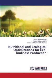 Nutritional and Ecological Optimizations for Exo-Inulinase Production