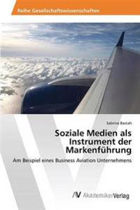 Soziale Medien ALS Instrument Der Markenfuhrung