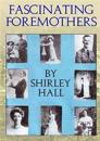 Fascinating Foremothers