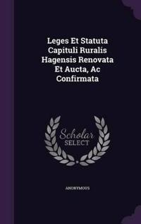 Leges Et Statuta Capituli Ruralis Hagensis Renovata Et Aucta, AC Confirmata