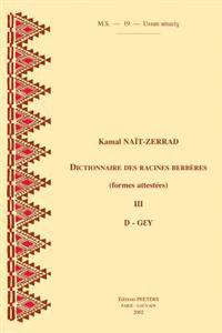 Dictionnaire Des Racines Berberes (Formes Attestees). III. D-Gey