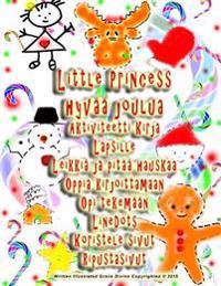 Little Princess Hyvaa Joulua Aktiviteetti Kirja Lapsille Leikkia Ja Pitaa Hauskaa Oppia Kirjoittamaan Opi Tekemaan Linedots Koristele Sivut Ripustasiv