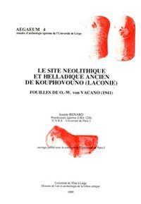 Le Site Neolithique Et Helladique Ancien de Kouphovouno (Laconie): Fouilles de O.-W. Von Vacano (1941)