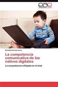 La Competencia Comunicativa de Los Nativos Digitales