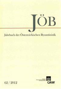 Jahrbuch Der Osterreichischen Byzantinistik Band 62/2012