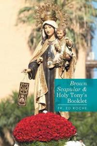 Brown Scapular & Holy Tony's Booklet