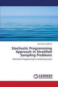 Stochastic Programming Approach in Stratified Sampling Problems