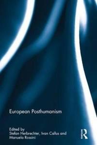 European Posthumanism