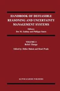 Handbook of Defeasible Reasoning and Uncertainty Management Systems