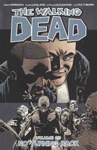 The Walking Dead 25: No Turning Back