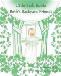 Beth's Backyard Friends