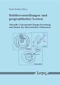 Schulervorstellungen Und Geographisches Lernen