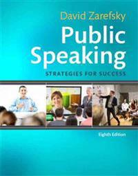 Public Speaking: Strategies for Success Plus New Mycommunicationlab for Public Speaking -- Access Card Package