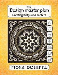 The Design Master Plan: Creating Motifs and Borders