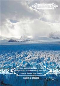 Ethics and Literature in Chile, Argentina, and Paraguay, 1970-2000