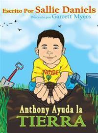Anthony Ayuda La Tierra