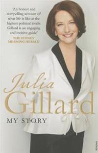 My Story - Julia Gillard - böcker (9780857983992)     Bokhandel