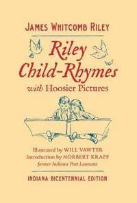 Riley Child-Rhymes with Hoosier Pictures