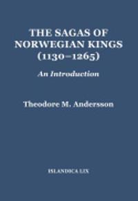 The Sagas of Norwegian Kings (1130-1265)
