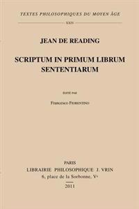 Jean de Reading: Scriptum In Primum Librum Sententiarum