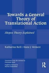 Towards a General Theory of Translational Action