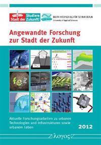 Angewandte Forschung Zur Stadt Der Zukunft