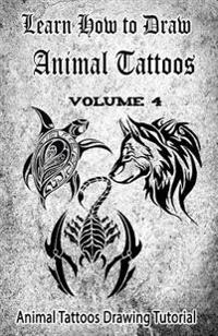 Learn How to Draw Animal Tattoos: Animal Tattoos Drawing Tutorial