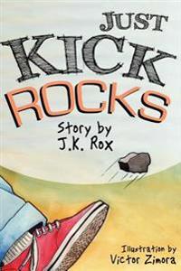 Just Kick Rocks
