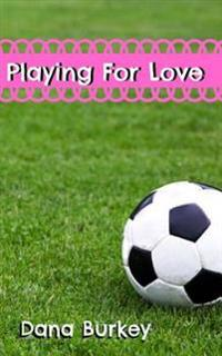 Playing for Love