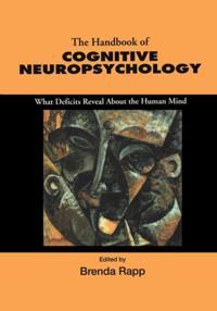 Handbook of Cognitive Neuropsychology