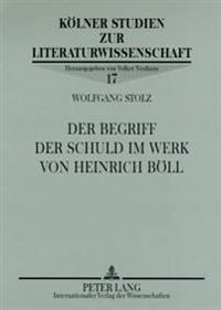 Der Begriff Der Schuld Im Werk Von Heinrich Boell