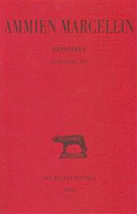 Ammien Marcellin, Histoires: Livres XXIII-XXV. Commentaire