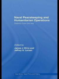 Naval Peacekeeping and Humanitarian Operations