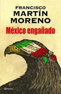 Mexico Enganado