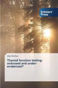 Thyroid Function Testing