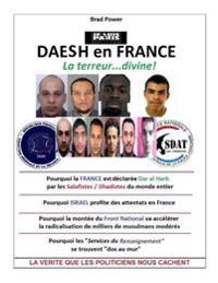 Daesh En France: La Terreur Divine