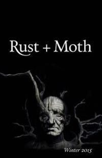 Rust + Moth: Winter 2015