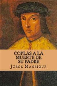 Coplas a la Muerte de Su Padre (Spanish Edition)