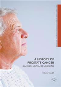 A History of Prostate Cancer