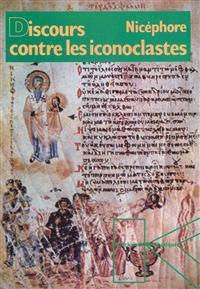 Discours Contre Les Iconoclastes