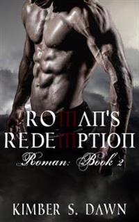 Roman's Redemption: Roman Book II: The Payne Trilogy