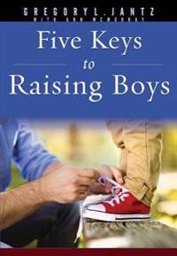 5 Keys to Raising Boys
